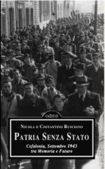 43242 - Roscigno-Roscigno, N.-C. - Patria Senza Stato. Cefalonia, settembre 1943 tra memoria e futuro