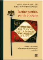 43243 - Coturri-Doni-Pratesi-Vergari, P.-G.-S.-D. - Partire partiro', partir bisogna. Firenze e la Toscana nelle campagne napoleoniche 1793-1815