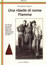43252 - Cogliolo, G. - Ribelle di Nome Fiamma (Una)