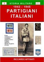43255 - Affinati, R. - Partigiani Italiani 1943-1945