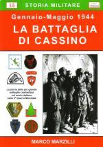 43267 - Marzilli, M. - Battaglia di Cassino. Gennaio-maggio 1944