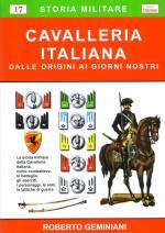 43270 - Geminiani, R. - Cavalleria Italiana. Dalle origini ai giorni nostri
