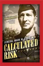 43282 - Clark, M.W. - Calculated Risk. The war memoirs of a Great American General