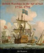 43300 - Winfield, R. - British Warships in the Age of Sail 1714-1792. Design, Construction, Careers and Fates