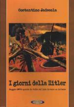 43302 - Jadecola, C. - Giorni della Hitler. Maggio 1944: quando la valle del Liri divenne un inferno (I)