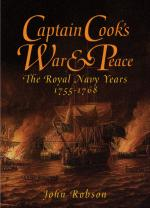 43308 - Robson, J. - Captain's Cook's War and Peace. The Royal Navy Years 1755-1768