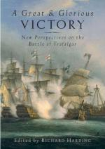 43311 - Harding, R. - Great and Glorious Victory. The Battle of Trafalgar Conference Paper. Libro+DVD