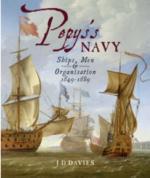 43315 - Davies, J.D. - Pepys's Navy: Ships, Men and Warfare 1649-89