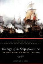 43318 - Dull, J.R. - Age of the Ship of the Line. The British and French Navies 1650-1815 (The)