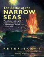43319 - Scott, P. - Battle of Narrow Seas. The History of the Light Coastal Forces in the Channel and North Sea 1939-1945 (The)