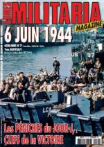 43358 - Armes Militaria, HS - HS Militaria 071: 6 juin 1944. Les Peniches du Jour-J, clef de la victoire