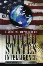 43382 - Turner, M.A. - Historical Dictionary of United States Intelligence