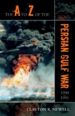 43396 - Newell, C.R. - A to Z of the Persian Gulf War 1990-1991 (The)