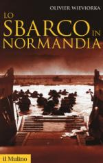 43408 - Wieviorka, O. - Sbarco in Normandia (Lo)