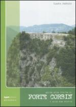 43473 - Panozzo, I. - Guida alla visita di Forte Corbin e alla sua storia
