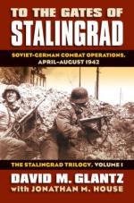 43482 - Glantz, D.M. - To the Gates of Stalingrad. Soviet-German Combat Operations, April-August 1942 - Stalingrad Trilogy Vol 1