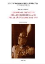 43517 - Viotti, A. - Uniformi e distintivi dell'Esercito Italiano fra le due guerre 1918-1935 2 Tomi