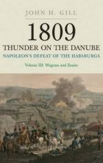 43532 - Gill, J.H. - 1809 Thunder on the Danube. Napoleon's Defeat of the Habsburgs Vol 3. Wagram and Znaim