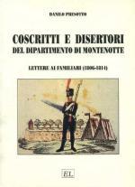 43534 - Presotto, D. - Coscritti e disertori del Dipartimento di Montenotte. Lettere ai familiari 1806-1814