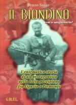 43545 - Sasso, F. - Biondino, eroe o sanguinario? (Il)