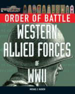 43575 - Haskew, M.E. - Order of Battle: Western Allied Forces of WWII