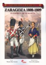 43591 - Diaz Gavier, M. - Guerreros y Batallas 053: Zaragoza 1808-1809. El espiritu de Numancia
