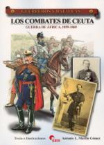 43592 - Martin Gomez, A.L. - Guerreros y Batallas 054: Los combates de Ceuta. Guerra de Africa 1859-1860