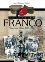 43598 - Blazquez Miguel, J. - Autentico Franco. Trayectoria militar 1907-1939