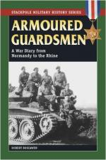 43601 - Boscawen, R. - Armoured Guardsmen. A War Diary from Normandy to the Rhine