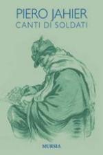 43615 - Jahier, P. - Canti di soldati