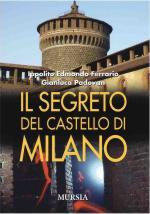 43616 - Ferrario-Padovan, I.E.-G. - Segreto del castello di Milano (Il)