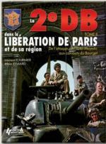 43633 - Fournier-Lymard, L.A. - 2e DB dans la liberation de Paris et de sa region Vol 2 (Le)