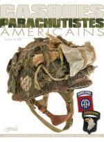 43635 - De Trez, M. - Casques des Parachutistes Americains (Les)