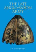 43643 - Stephenson, I.P. - Late Anglo-Saxon Army (The)