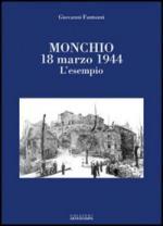 43657 - Fantozzi, G. - Monchio 18 marzo 1944. L'esempio