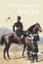 43677 - MacMunn, G.F. - Armies of India (The)