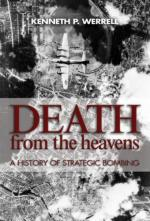 43688 - Werrell, K.P. - Death from the Heavens. A History of Strategic Bombing