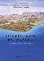 43705 - Goudineau, C. - Camp de la flotte d'Agrippa a Frejus. Les fouilles du quartier de Villeneuve (Le)