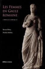 43712 - Remy-Mathieu, B.-M. - Femmes en Gaule romaine (Les)