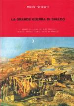 43752 - Persegati, N. cur - Grande Guerra di Spaldo. Il diario di guerra di Aldo Spallicci, medico, repubblicano e poeta di Romagna (La)