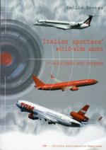 43760 - Brotzu, E. - Italian spotters' world-wide shots Vol 1: Airliners and cargoes