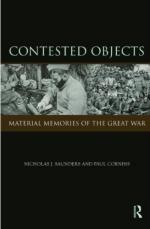 43779 - Saunders-Cornish, N.-P. - Contested Objects. Material Memories of the Great War