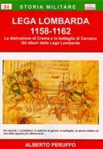 43787 - Peruffo, A. - Lega Lombarda 1158-1162 (La)