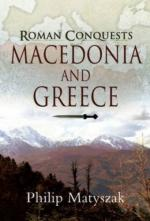 43789 - Matyszak, P. - Roman Conquests: Macedonia and Greece (The)