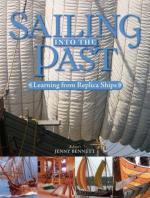 43795 - Benneth, J. - Sailing into the Past. Replica Ship and Seamanship