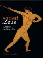 43805 - Dozio-Fallani,  - Atleti di Zeus. Lo sport nell'antichita' (Gli)