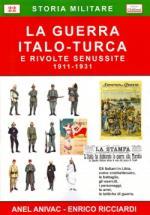 43818 - Anivac-Ricciardi, A.-E. - Guerra Italo-Turca e le rivolte senussite 1911-1931 (La)