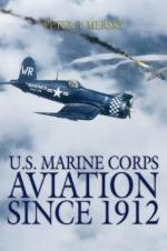 43825 - Mersky, P.B. - US Marine Corps Aviation since 1912. 4th Edition