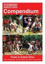 43831 - Sawyer, P. cur - Foundry Miniatures Compendium. Pirates to Darkest Africa