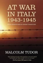 43864 - Tudor, M. - At War in Italy 1943-1945, True Adventures in Enemy Territory